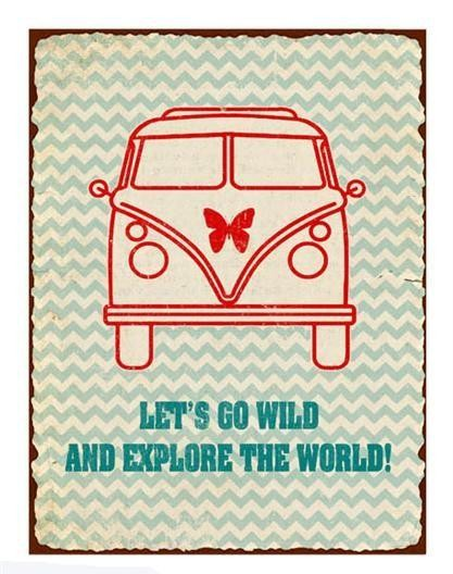 Retro Schild VW Bus Let´s go wild""