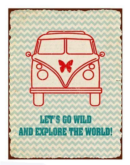 """Retro Schild VW Bus Let´s go wild"""""""